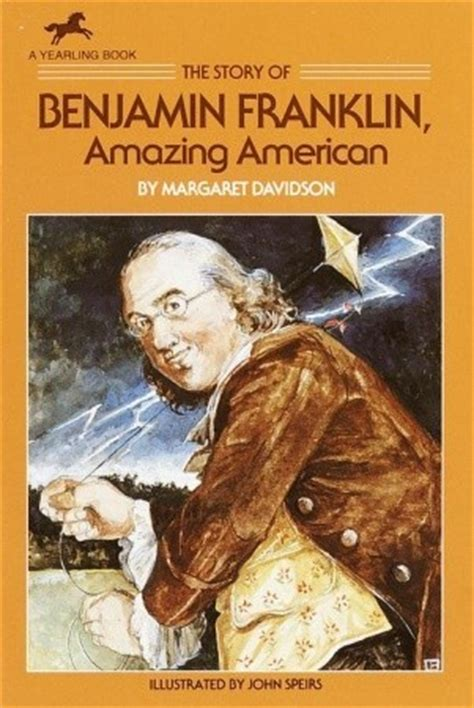 a picture book of benjamin franklin the story of benjamin franklin amazing american by