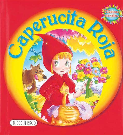 libro caperucita roja libro de cuentos y f 225 bulas todolibro castellano