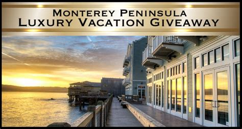 Vacation Giveaways 2014 - monterey peninsula luxury vacation giveaway