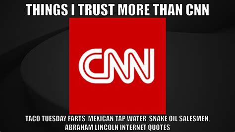 Cnn Meme - things i trust more than cnn operation autism storm