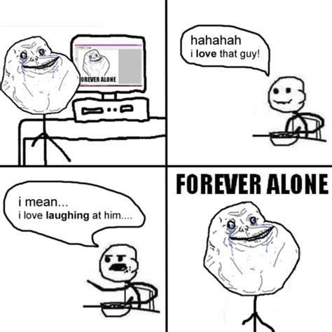 Forever Alone V forever alone r3vlimited forums