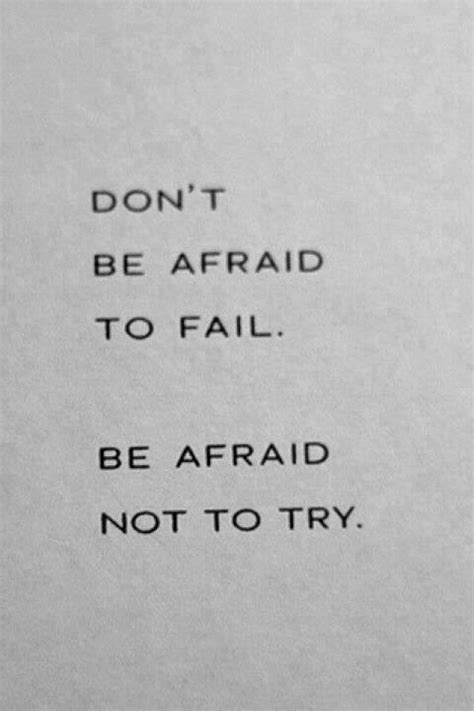 don t be afraid books best quotes quotes quotes inspirational