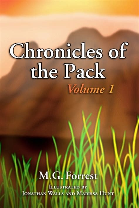 chronicles of volume 1 1 21 2012 chronicles of the pack volume 1 by m g
