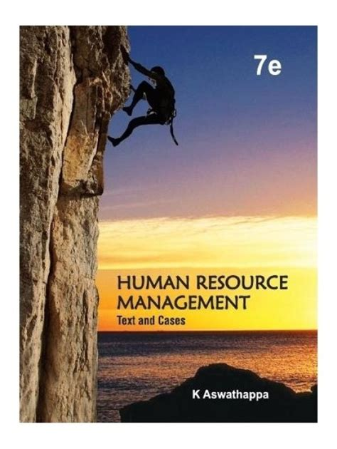 Human Resource Management Books Free Mba by Human Resource Management Text And Cases 7th