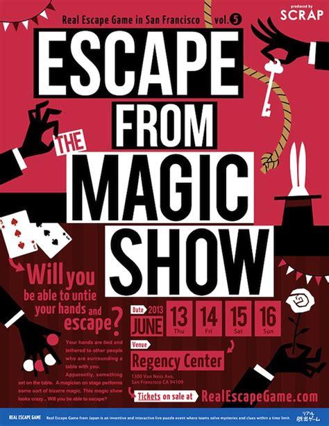 real escape room sf real escape sf vol 5 escape from the magic show tickets san francisco eventbrite