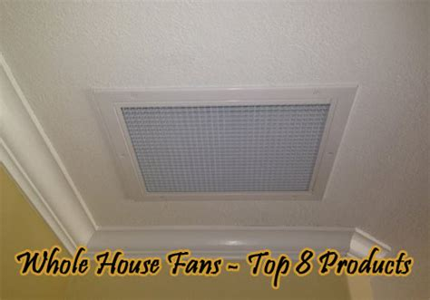 whole house fan reviews choosing the best effective cooling whole house fans