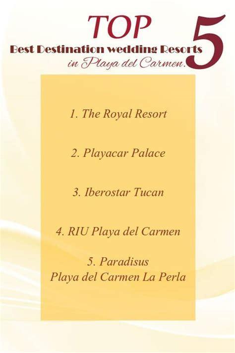 TOP 5 best destination wedding resorts in Playa del Carmen.