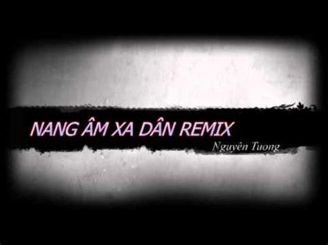piano tutorial nang am xa dan nang am xa dan remix youtube