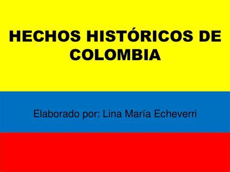 Imagenes Hechos Historicos De Colombia | hechos historicos de colombia