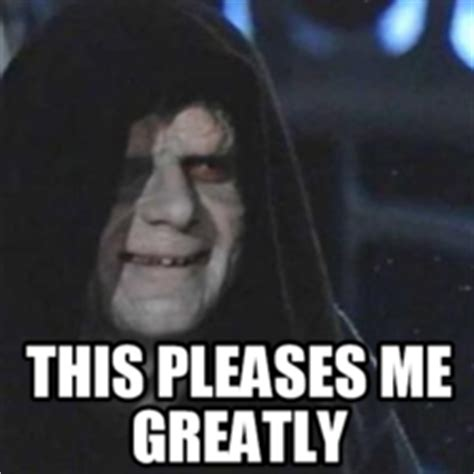 Emperor Palpatine Meme - emperor palpatine hilarious pictures with captions