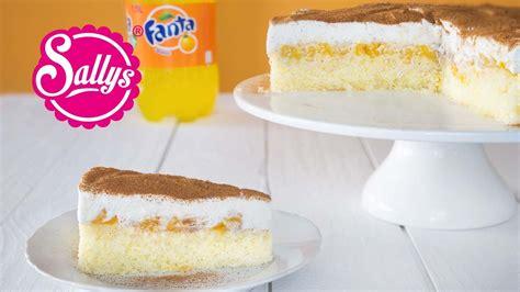 fanta kuchen fanta schnitte fanta kuchen fanta torte sallys