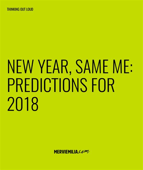 new year 2018 predictions link mervi s notes