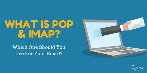 which is better imap or pop pop vs imap what s the difference which should you use