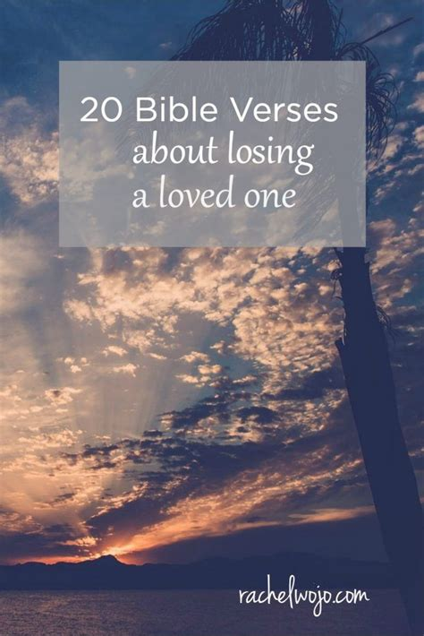 scripture for comfort after death of loved one 17 best ideas about bible verses about death on pinterest