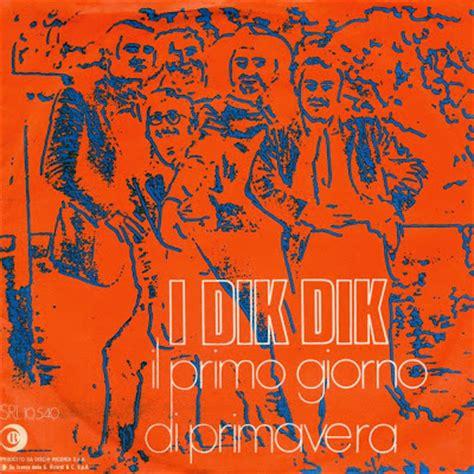 musica informa i dik dik il primo giorno di primavera