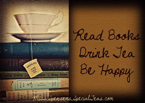 and the my drink books miss spenser s read books drink tea be happy