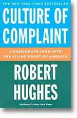 Culture Of Complaint By Robert Hughes B Inggris lecciones de par 237 s justo serna
