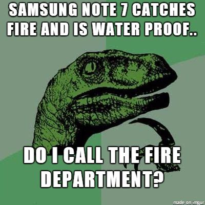 Meme Notes - samsung s galaxy note 7 fiasco is causing the internet to