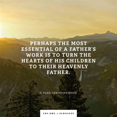 lds fathers day quotes a s work