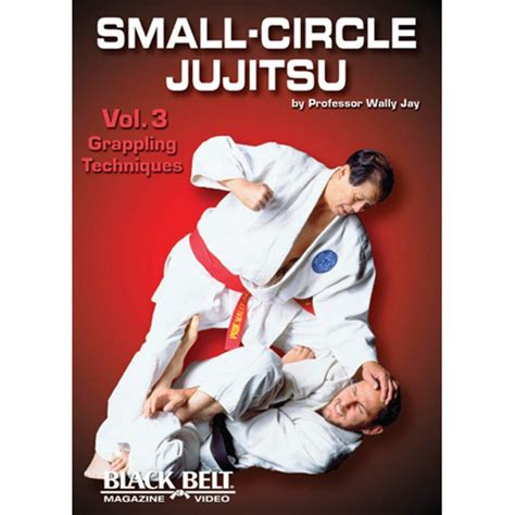 preparing a small of volume 3 books small circle jujitsu volume 3 grappling techniques
