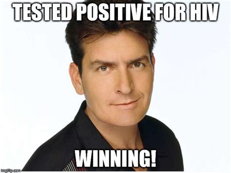 Aids Meme - charlie sheen is hiv imgflip