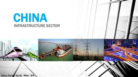 Mba In Infrastructure Management by China Sector Study Mba Infrastructure Management Upes