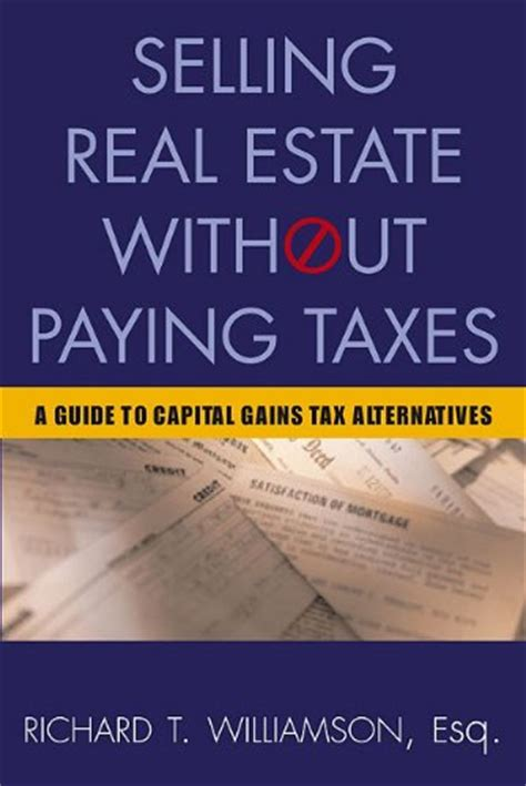 how to avoid paying taxes when selling a house how to avoid capital gains tax on property infobarrel