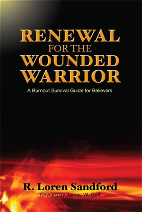 bruised and wounded struggling to understand books renewal for the wounded warrior r loren sandford