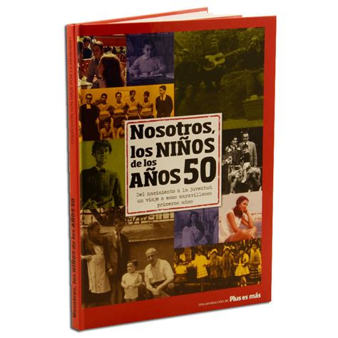 descargar el libro de los 50 anos de forges libro de texto gratis libro quot nosotros los ni 241 os de los a 241 os 50 quot