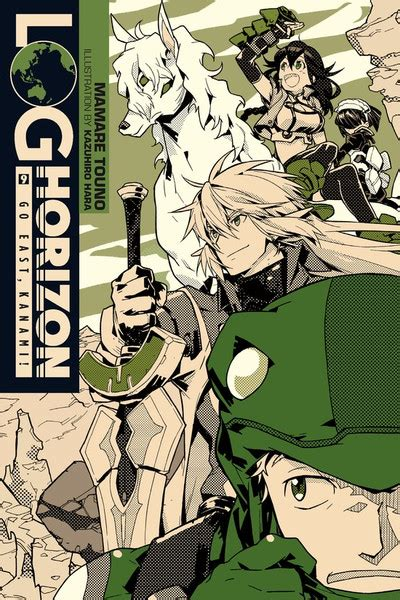 Log Horizon Vol 9 Light Novel Go East Kanami go east kanami log horizon wiki fandom powered by wikia