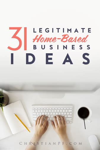 31 legitimate profitable home based business ideas 2017