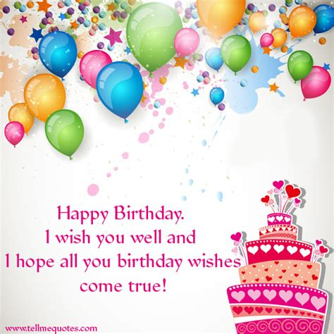 Wishes You A Happy Birthday Birthday Wishes Quotes Famous Quotes By Birthday Wishes