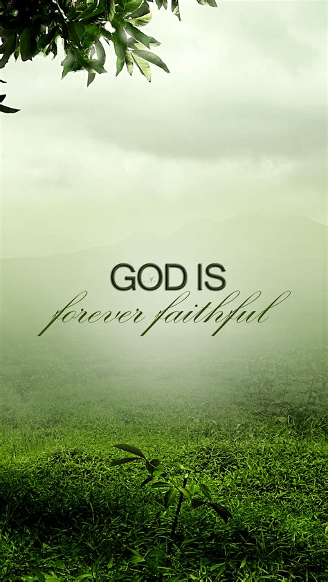 wallpaper for iphone 6 christian god is forever faithful believers4ever com