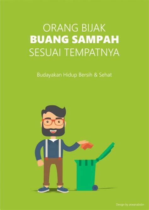 102 contoh poster slogan pendidikan lingkungan kesehatan lainnya