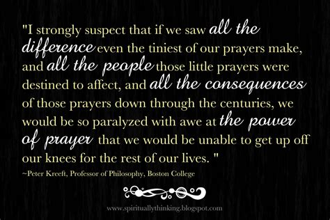 and spiritually speaking the power of prayer