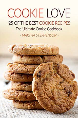 cookie cookbook 100 cookie recipes books cookie 25 of the best cookie recipes the ultimate