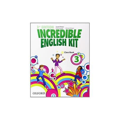 incredible english kit 3 class book ed oxford libroidiomas
