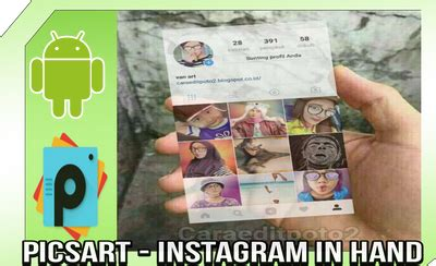 cara edit foto instagram in hand cara edit foto instagram in hand di picsart
