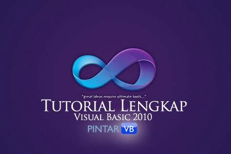 tutorial visual basic 2013 pdf bab 2010 2 berkenalan dengan visual basic 2010 pintar