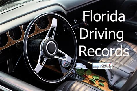 Florida Records Florida Driving Records Instant Applycheck