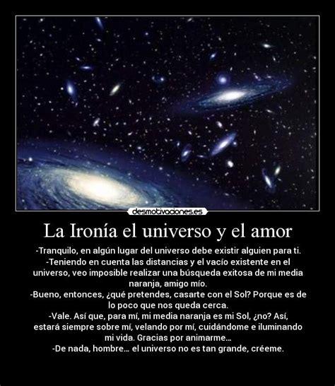 imagenes de amor universo la iron 237 a el universo y el amor desmotivaciones