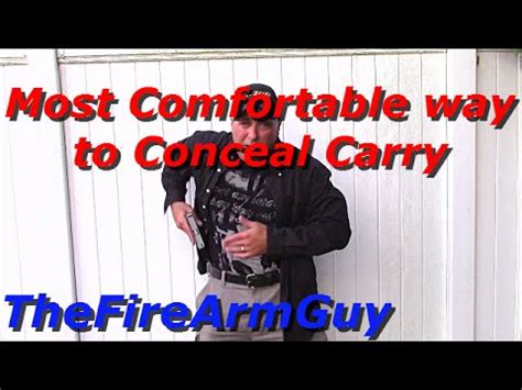 most comfortable way to carry concealed the most comfortable way to conceal carry a handgun