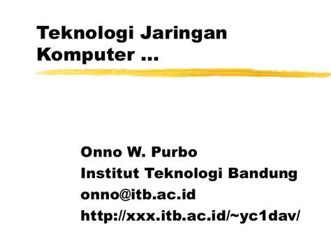 Teknologi Jaringan ppt teknologi jaringan komputer 02 1999