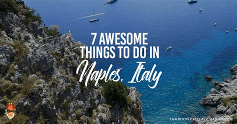 Hotel Naples Naples Italy Europe 7 awesome things to do in naples italy europe travel guide