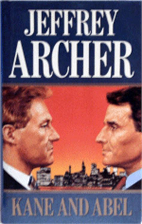 kane and abel great books that i liked kane and abel by jeffrey archer