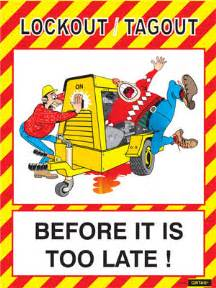 safety posters lockout tagout before it is too late