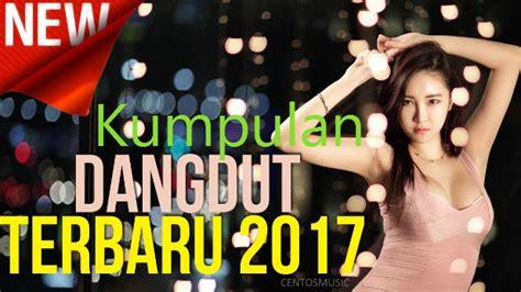 download mp3 barat terbaru november 2017 kumpulan download lagu dangdut terbaru gratis full mp3