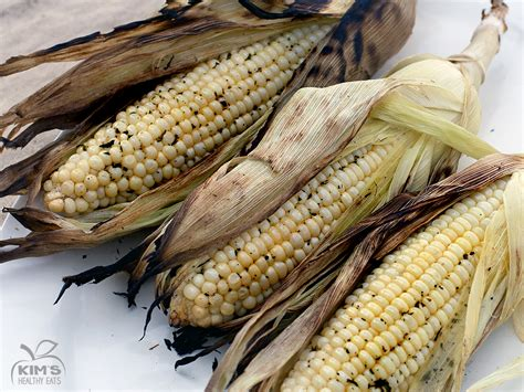 grilled corn on the cob kim s healthy eats