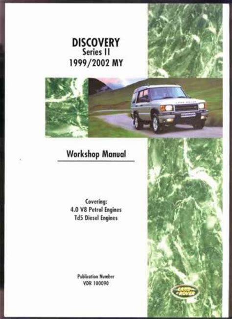 land rover discovery series 2 1999 2002 workshop land rover discovery series 2 1999 2002 workshop manual