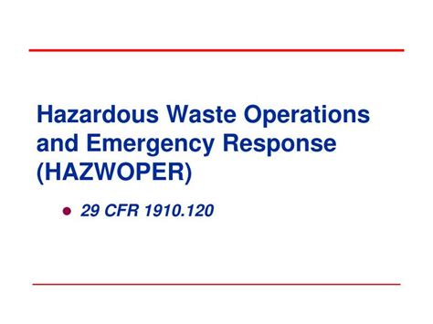 29 cfr 1910 section 120 ppt hazardous waste operations and emergency response